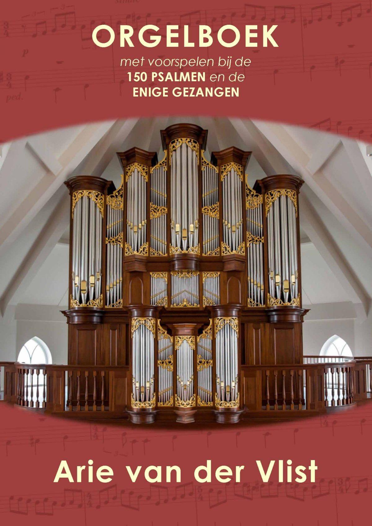 NIEUW: Orgelboek met voorspelen bij de 150 Psalmen en de Enige Gezangen